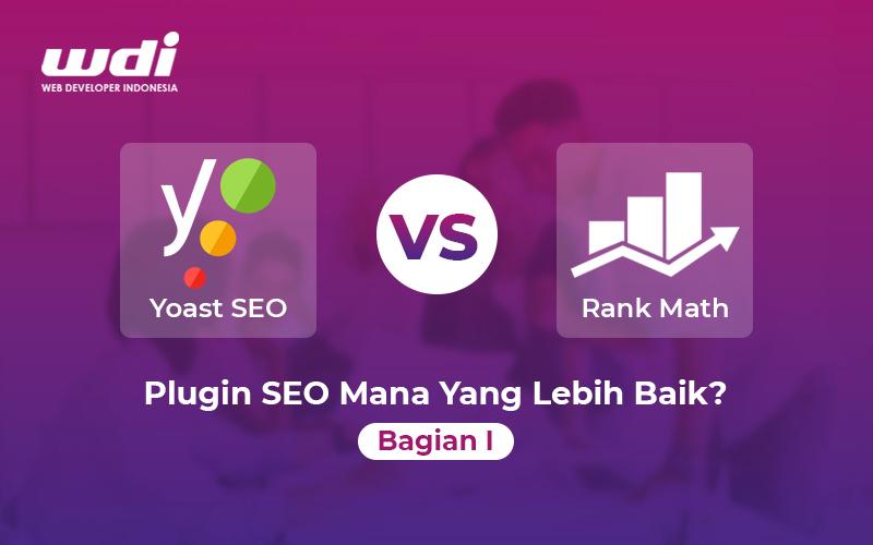 Yoast SEO vs Rank Math: Plugin SEO Mana Yang Lebih Baik? (1)